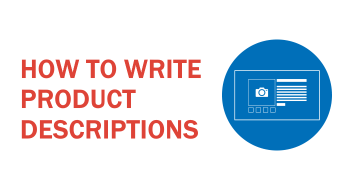 WAYS TO WRITE AN ATTRACTIVE PRODUCT DESCRIPTION